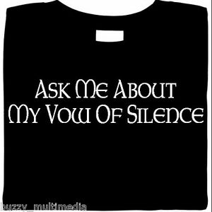 Ask-Me-About-My-Vow-Of-Silence-funny-t-shirts-ren-faire-priest-gift-monk