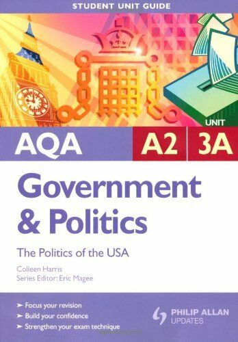 AQA A2 Government and Politics: Unit 3A: The Politics of the USA (Student Unit
