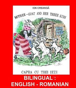 Bilingual Romanian Fairy tale English-Romanian Capra cu Trei Iezi Color pictures