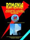 Romania Intelligence & Security Activities & Operations Handbook by International Business Publications, USA (Paperback / softback, 2006)