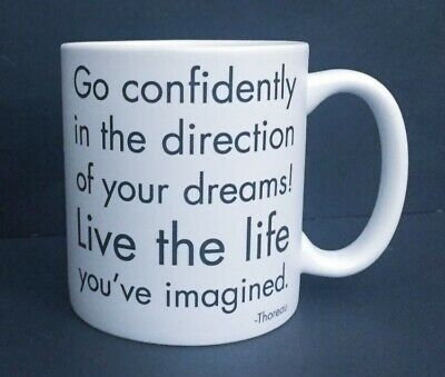 Thoreau Quotable Mug Coffee Cup Go Confidently In The Direction Of Your Dreams Ebay