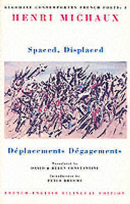 (Good)-Spaced, Displaced (Bloodaxe Contemporary French Poets) (Paperback)-Michau
