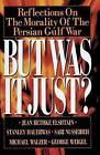 But Was It Just? by George Weigel, Jean Bethke Elshtain, Michael Walzer, Stanley Hauerwas, Sari Nusseibeh (Paperback, 1992)