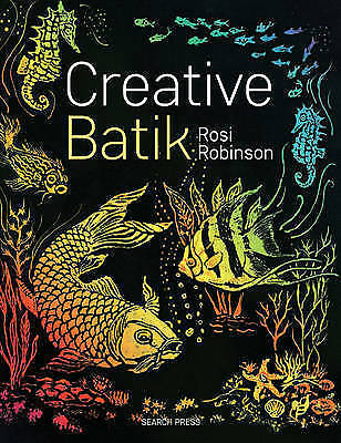 1 of 1 - Creative Batik (Beginner's Guide to Needlecraft)-ExLibrary