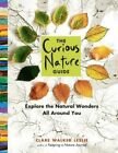 The Curious Nature Guide by Clare Walker Leslie (Paperback, 2015)