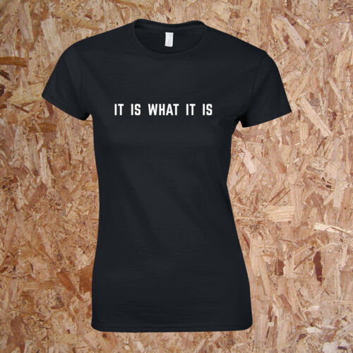 It Is What It Is T-Shirt Love Island Tighter Fit Amber Tommy Softstyle Ladies