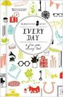 Every Day a Five-year Memory Book 9781452113715 Chronicle Books 2013 Diary