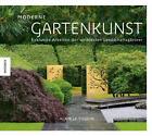Moderne Gartenkunst von Alain Le Toquin (2015, Gebundene Ausgabe)