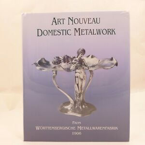 NEW Book ART NOUVEAU DOMESTIC METALWORK Wurttembergische 1906 SEALED Hardcover