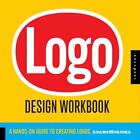 Logo Design : A Hands-On Guide to Creating Logos by Noreen Morioka, Terry A. Stone and Sean Adams (2006, Paperback, Workbook)