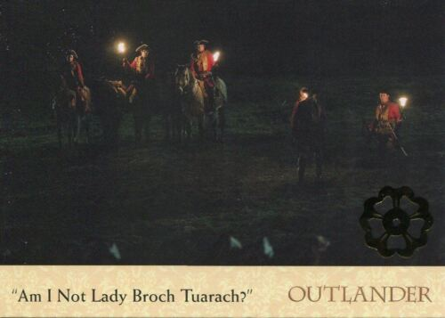 Outlander Season 2 Gold Jacobite Seal Base Card #59 Am I Not Lady Broch Tuara