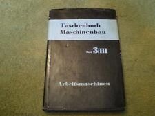 Maschinenbau Band 3/III DDR Fachbuch Arbeitsmaschinen Fräsen Walzen Pressen