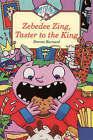 Zebedee Zing Taster to the King by Damon Burnard (Paperback, 1998)