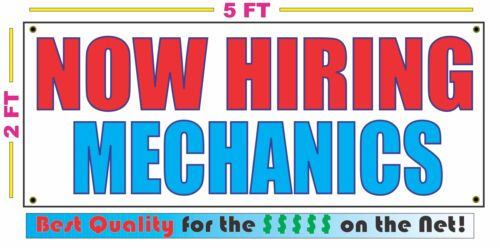 NOW HIRING MECHANICS Banner Sign NEW Larger Size Best Quality for The $$$