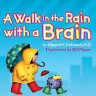 Walk in the Rain with a Brain by Ned Hallowell (Hardback, 2004)