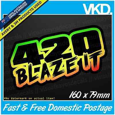 420 Blaze It Sticker/ Decal - Bong Weed Bogan Drift Ute 4x4 Get High Ganja Dope