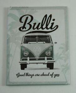 Kühlschrank Magnet VW Bulli Good things are ahead of you Nostalgic Art