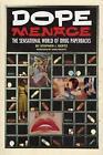 Dope Menace: The Sensational World of Drug Paperbacks by Stephen Gertz (Paperback, 2008)