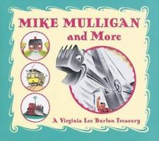 Mike Mulligan and More : A Virginia Lee Burton Treasury by Virginia Lee Burton (2002, Hardcover, Teacher's Edition of Textbook)