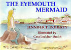 The Eyemouth Mermaid by Jennifer T. Doherty (Paperback, 2007)