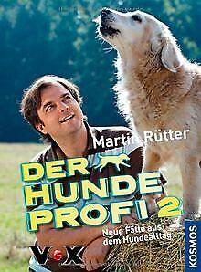 Der-Hundeprofi-2-Neue-Faelle-aus-dem-Hundealltag-von-Ruet-Buch-Zustand-gut
