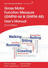 Gross Motor Function Measure (GMFM-66 and GMFM-88) User's Manual by Peter L. Rosenbaum, Dianne J. Russell, Lisa M. Avery, Marilyn Wright (Paperback, 2013)