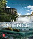 Environmental Science by Mary Ann Cunningham, William P. Cunningham (Hardback, 2014)