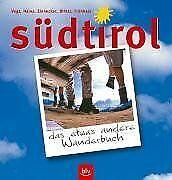 Südtirol  - das etwas andere Wanderbuch. 55 Touren ... | Buch | Zustand sehr gut