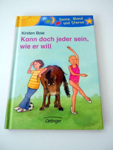 1 von 1 - Kann doch jeder sein, wie er will - Kirsten Boie – Kinder Buch 7 – 8 Jahre NEU