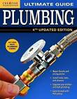 Ultimate Guide: Plumbing: Top Tips to Fix, Repair, and Upgrade by Editors of Creative Homeowner (Paperback, 2017)