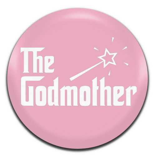 The Godmother 25mm 1 Inch D Pin Button Badge