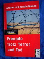 """""""Freunde trotz Terror und Tod"""" von Aharon und Amalia Barnea"""