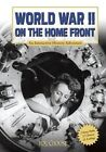 World War II on the Home Front by Martin Gitlin (Paperback / softback)
