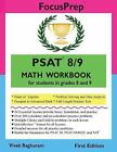 PSAT 8/9 MATH Workbook : For Students in Grades 8 And 9 by Vivek Raghuram (2015, Paperback)