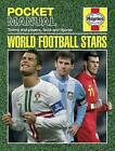 World Football Stars: Teams and Players, Facts and Figures by Nick Judd (Paperback, 2013)