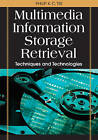 Multimedia Information Storage and Retrieval: Techniques and Technologies by Philip K. C. Tse (Hardback, 2008)