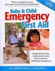 Baby & Child Emergency First Aid von Michael J. Einzig (2011, Taschenbuch)