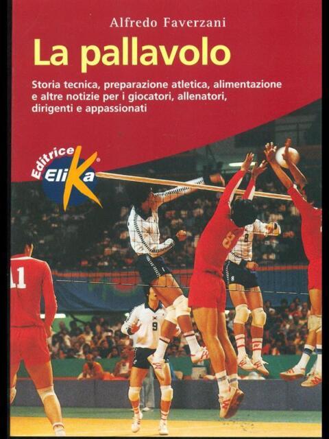 LA PALLAVOLO  ALFREDO FAVERZANI ELIKA 2000
