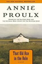 That Old Ace in the Hole by Annie Proulx (2003, Paperback)