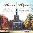 James Cook - Heaven's Happiness: Sacred Choral Music by (2004)
