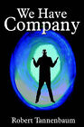 We Have Company - Large Print - Paperback by Robert Tannenbaum (Paperback / softback, 2004)