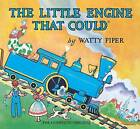 The Little Engine That Could by Watty Piper (Paperback, 1999)