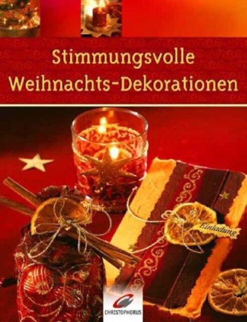 Stimmungsvolle Weihnachts-Dekorationen * 53640 * Christophorus Verlag