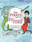 The Pirate and the Mermaids Curse by Vanessa M M Herrera (Paperback / softback, 2011)