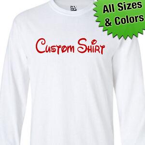 db10767171e Custom Disney LONG SLEEVE Shirt - Personalized Family Vacation ...
