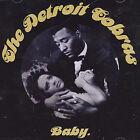 Baby by The Detroit Cobras (CD, Nov-2004, Rough Trade)