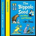 The Bippolo Seed and Other Lost Stories. Book + CD von Seuss (2013, Taschenbuch)