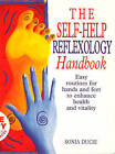 The Self-help Reflexology Handbook: Easy Home Routines for Hands and Feet to Enhance Health and Vitality by Sonia Ducie (Paperback, 1997)