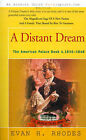 A Distant Dream by Evan H Rhodes (Paperback / softback, 2000)