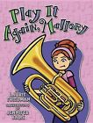 Play It Again, Mallory by Laurie B Friedman (Hardback, 2013)